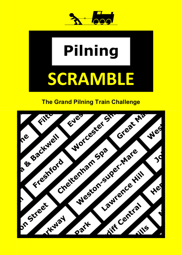 "Pilning Scramble leaflet, front page. Rules follow as alt text in the next image. Man vs Train, Pilning Scramble. ""The Grand Pilning Train Challenge"". Illustration of a number of train stations reachable from Pilning as bricks in a wall, set diagonally."